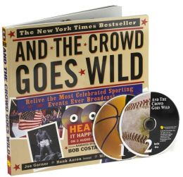 And The Crowd Goes Wild with 2 CDs: Relive The Most Celebrated Sporting Events Ever Broadcast