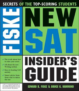 Fiske New SAT Insider's Guide