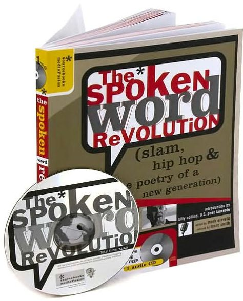 The Spoken Word Revolution: Slam, Hip Hop & the Poetry of a New Generation