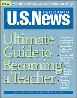 U.S. News Ultimate Guide to Becoming a Teacher