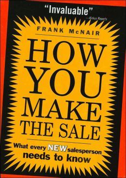 How You Make a Sale