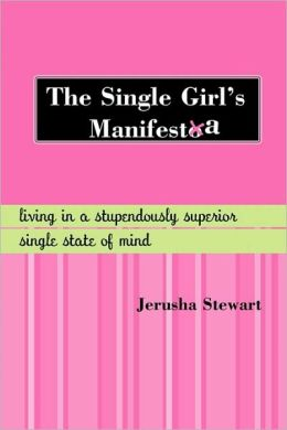 The Single Girl's Manifesta