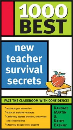 1000 Best New Teacher Survival Secrets
