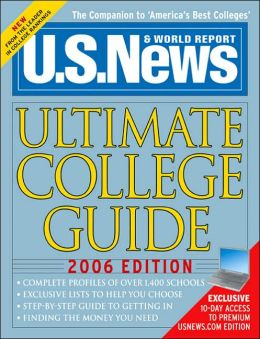 US News Ultimate College Guide 2006