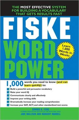 Fiske WordPower: The Amazing New Way to Build Your Vocabulary
