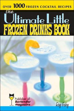 Ultimate Little Frozen Drinks Book