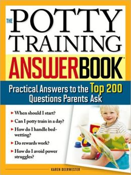 The Potty Training Answer Book (Answer Book Series)