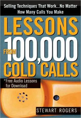 Lessons from 100,000 Cold Calls