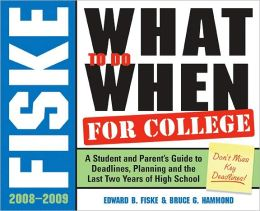 Fiske What to Do When for College, 4E