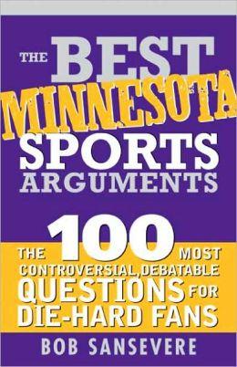 Best Minnesota Sports Arguments