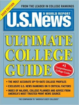 U. S. News Ultimate College Guide 2009