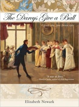 The Darcys Give a Ball: A Gentle Joke, Jane Austen Style