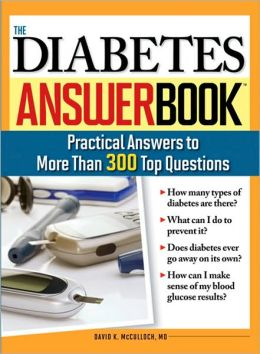Diabetes Answer Book: Practical Answers to More Than 300 Top Questions