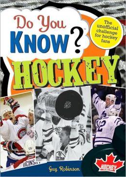 Do You Know?: Hockey