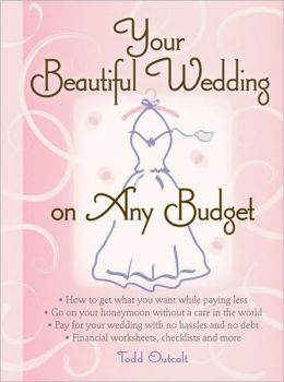 Your Beautiful Wedding on Any Budget