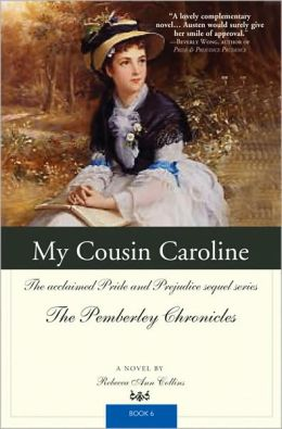 My Cousin Caroline (Pemberley Chronicles #6)