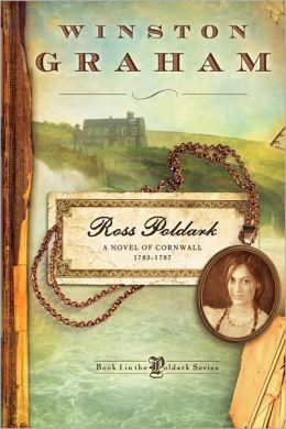 Ross Poldark: A Novel of Cornwall, 1783-1787