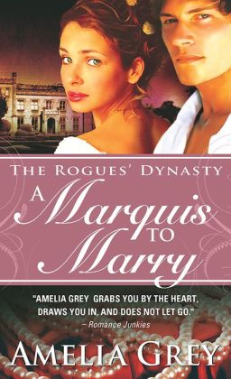 A Marquis to Marry (Rogues' Dynasty Series #2)