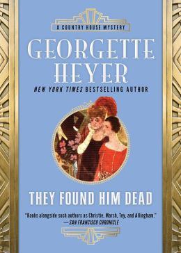They Found Him Dead (Inspector Hannasyde Series #3)