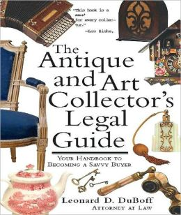 Antique and Art Collector's Legal Guide