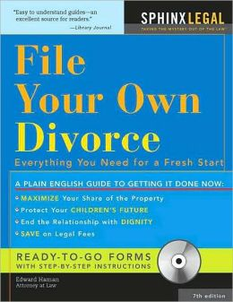 File Your Own Divorce: Everything You Need for a Fresh Start