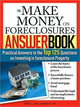 Make Money on Foreclosures Answer Book