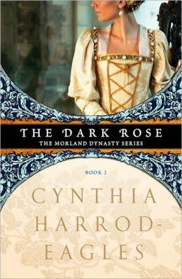 The Dark Rose (Morland Dynasty Series #2)