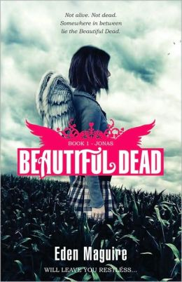 Beautiful Dead Book 1: Jonas