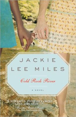 Cold Rock River, 2E Jackie Lee Miles
