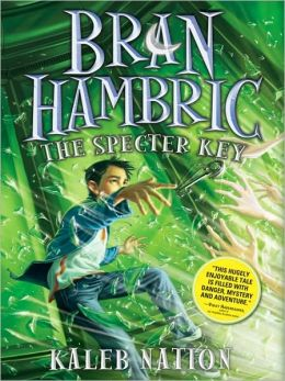 The Specter Key (Bran Hambric Series #2)