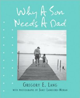 Why a Son Needs a Dad (Miniature Edition)