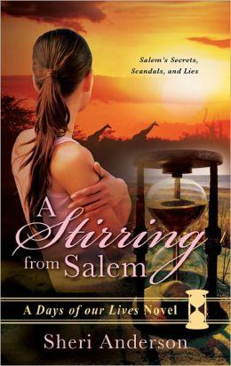 Stirring from Salem