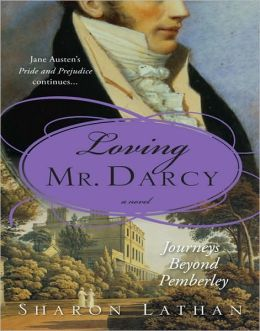 Loving Mr. Darcy: Journeys Beyond Pemberley