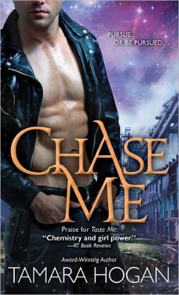 Chase Me (Underbelly Chronicles Series #2)
