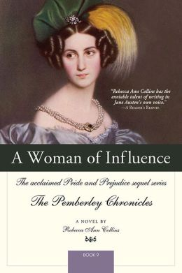 Woman of Influence (Pemberley Chronicles #9)