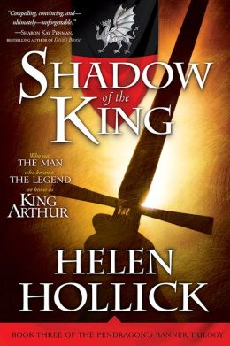 Shadow of the King (Pendragon's Banner Series #3)