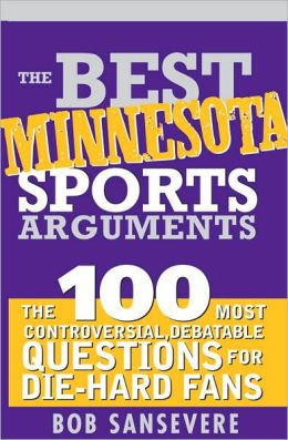 Best Minnesota Sports Arguments
