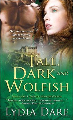 Tall, Dark and Wolfish