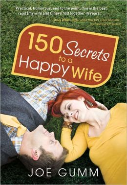 150 Secrets to a Happy Wife