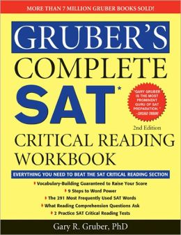 Gruber's Complete SAT Critical Reading Workbook, 2E