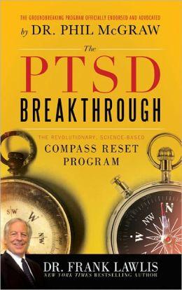 PTSD Breakthrough: The Revolutionary, Science-Based Compass RESET Program