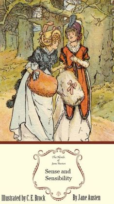 Sense and Sensibility: The Illustrated Edition