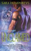Book Cover Image. Title: Unclaimed, Author: Sara Humphreys