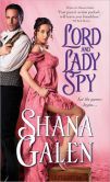 Book Cover Image. Title: Lord and Lady Spy, Author: Shana Galen