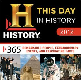 2012 History: This Day in History Boxed Calendar