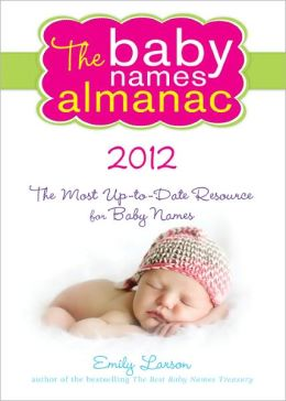 2012 Baby Names Almanac
