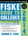 Book Cover Image. Title: Fiske Guide to Colleges 2014, 30E, Author: Edward Fiske
