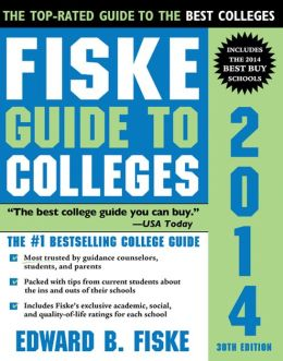Fiske Guide to Colleges 2014, 30E