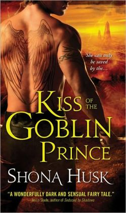 Kiss of the Goblin Prince (Shadowlands Series)