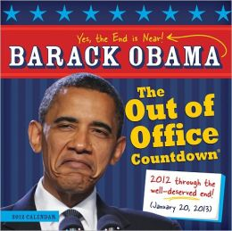 2012 Barack Obama Out of Office Countdown Wall Calendar